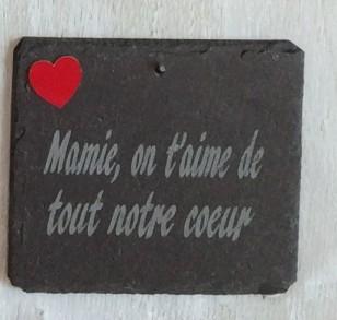 Ardoise FêteMamie Mamie On t'aime de tout notre coeur