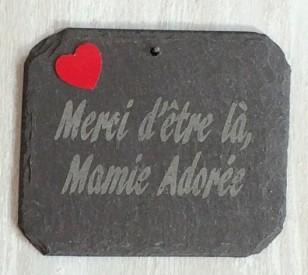 Ardoise FêteMamie Merci d'être là Mamie adorée
